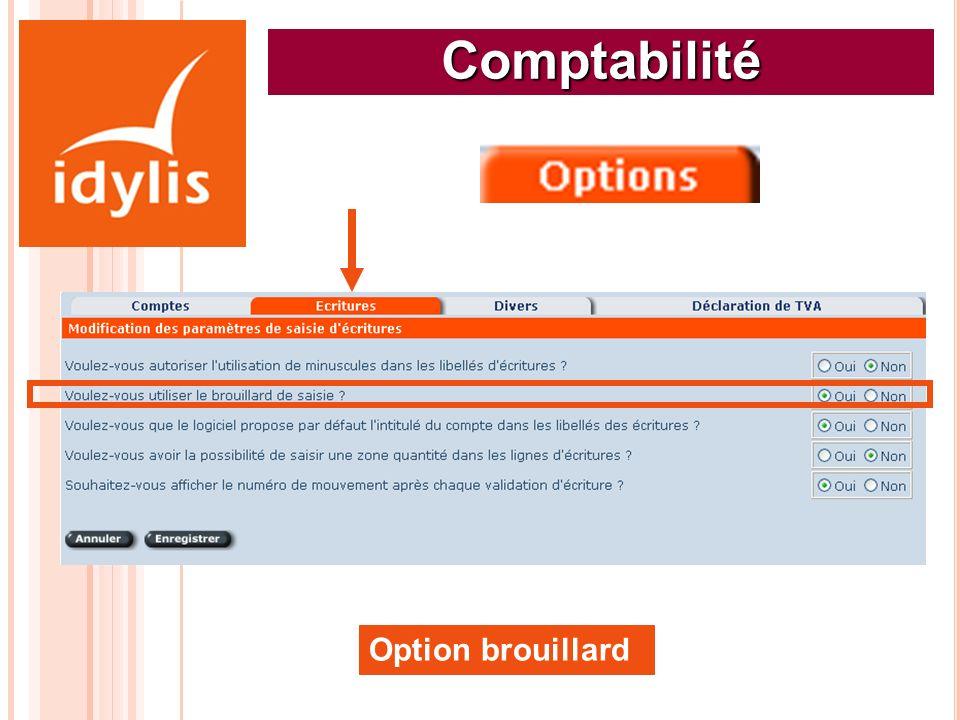 Comptabilité Option brouillard