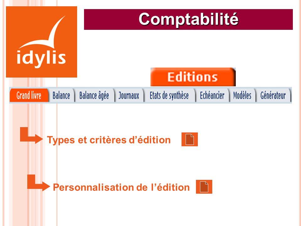 Comptabilité Types et critères d'édition Personnalisation de l'édition