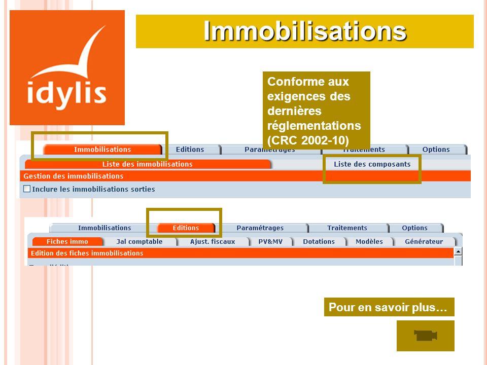 ImmobilisationsConforme aux exigences des dernières réglementations (CRC 2002-10) Pour en savoir plus…