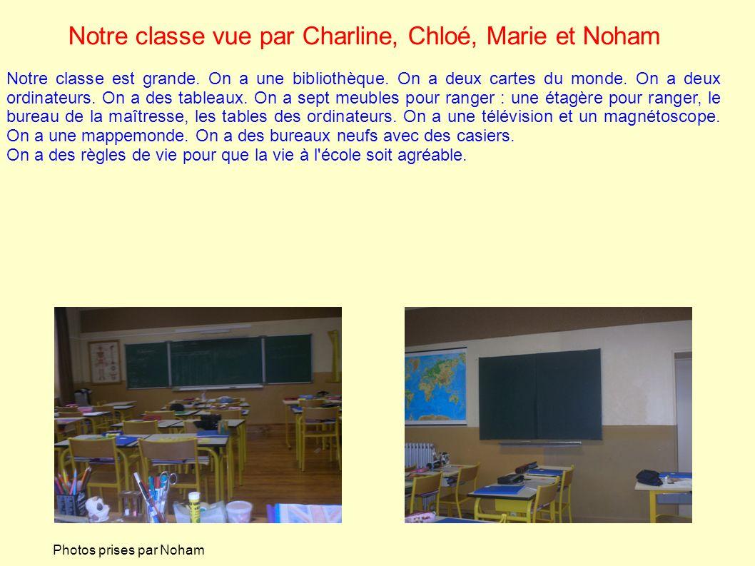 Notre classe vue par Charline, Chloé, Marie et Noham