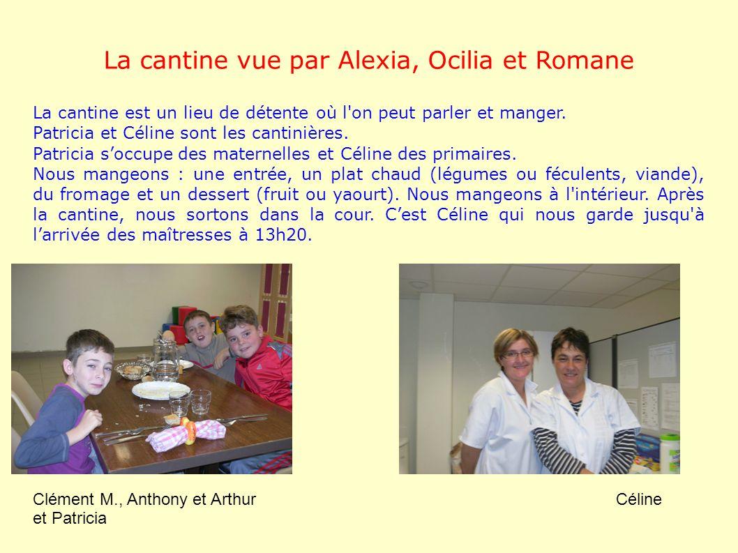 La cantine vue par Alexia, Ocilia et Romane