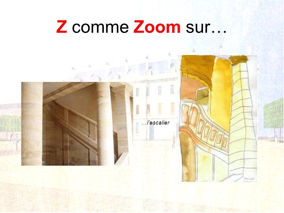 Z comme Zoom sur… …l'escalier