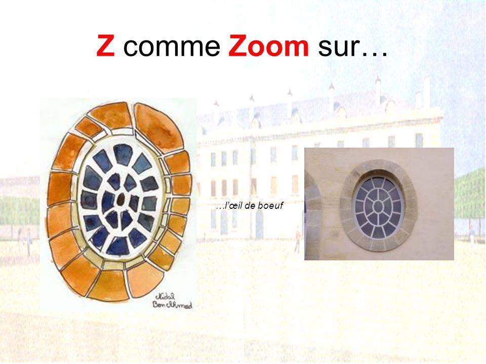Z comme Zoom sur… …l'œil de boeuf