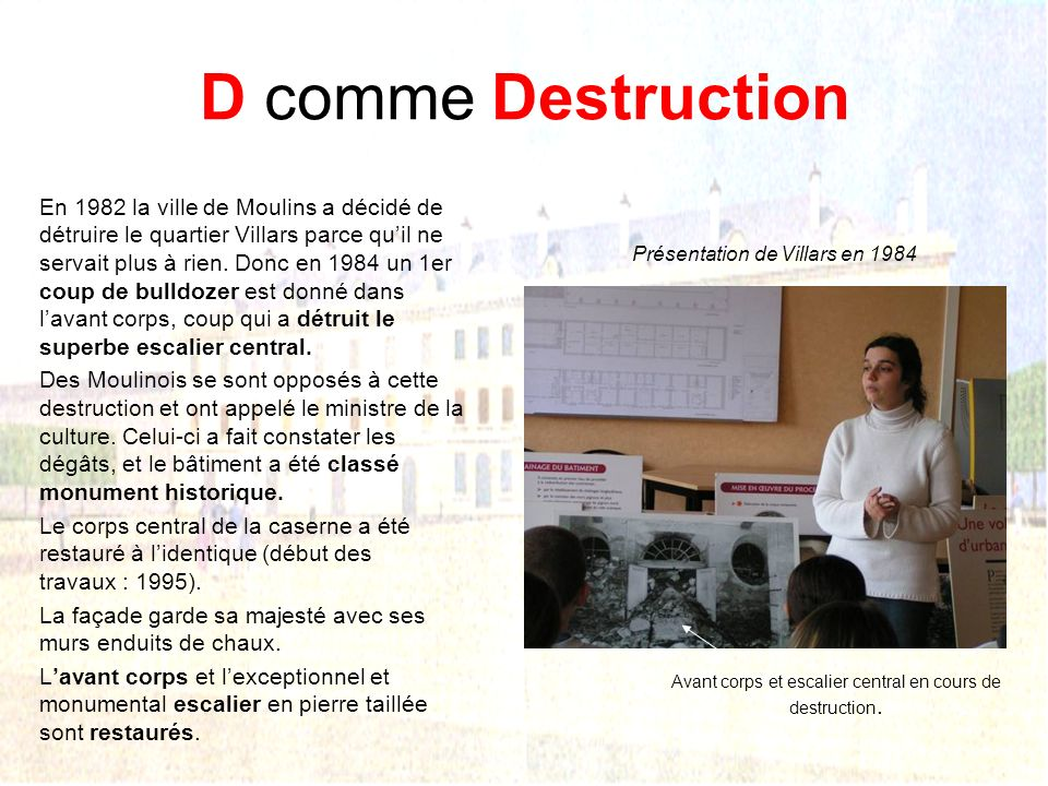D comme Destruction