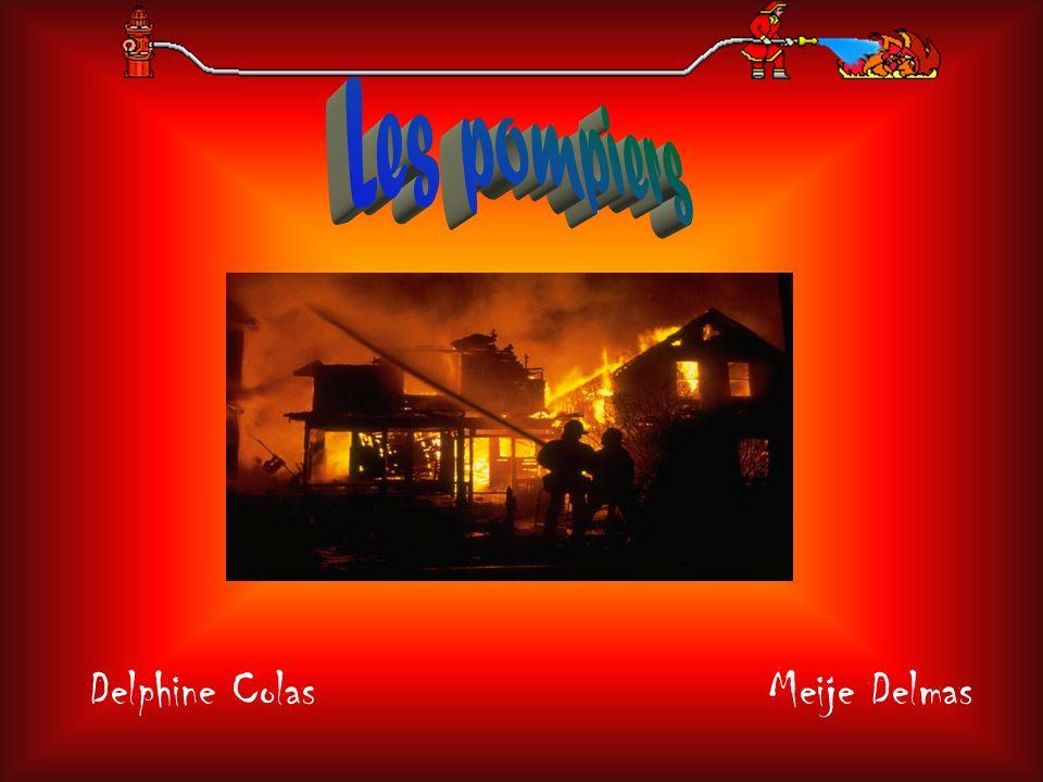 Les pompiers Delphine Colas Meije Delmas
