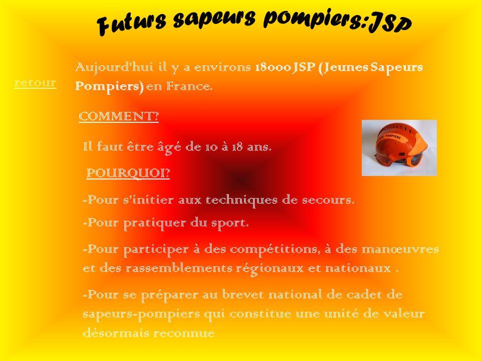 Futurs sapeurs pompiers:JSP