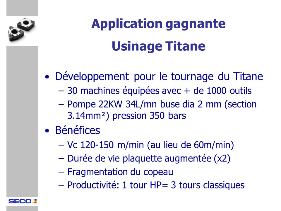 Application gagnante Usinage Titane