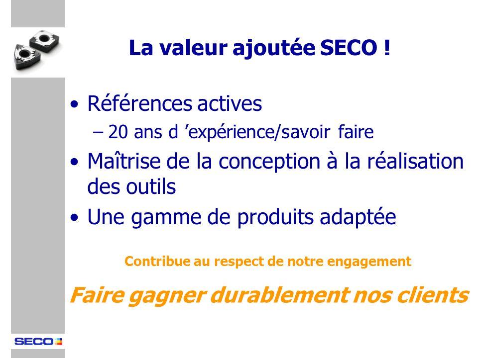 La valeur ajoutée SECO ! Faire gagner durablement nos clients