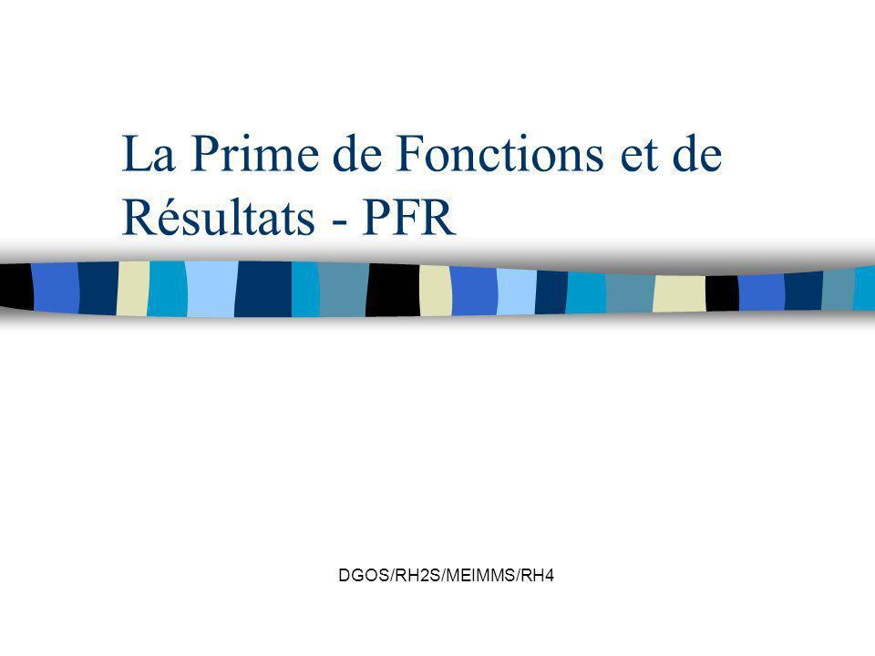 La Prime de Fonctions et de Résultats - PFR