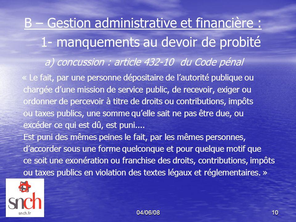 B – Gestion administrative et financière :