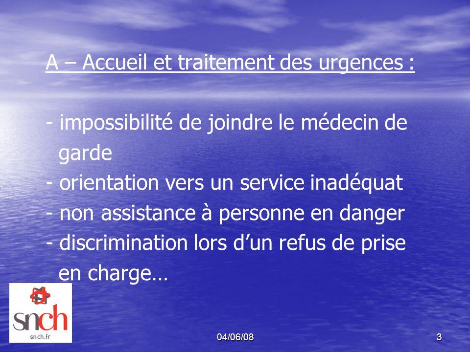 A – Accueil et traitement des urgences :