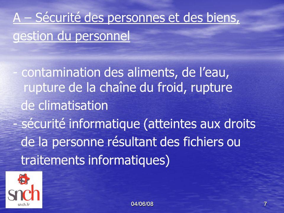 A – Sécurité des personnes et des biens, gestion du personnel