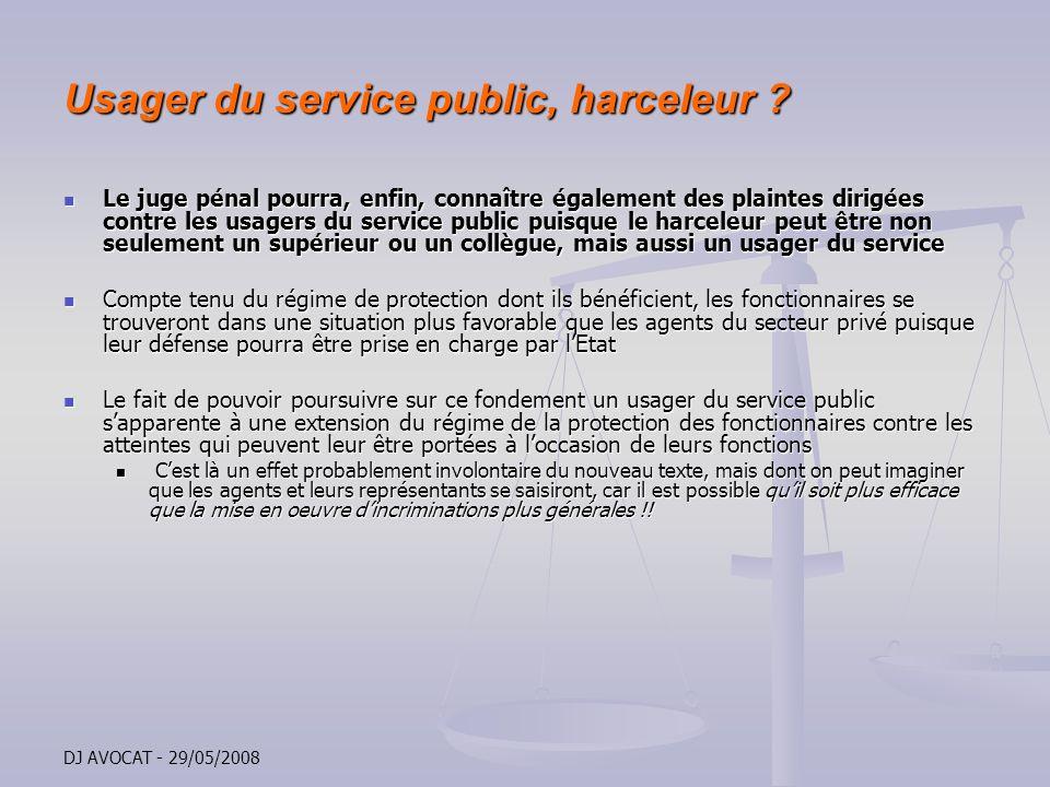 Usager du service public, harceleur