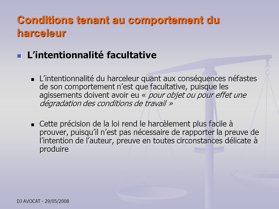 Conditions tenant au comportement du harceleur