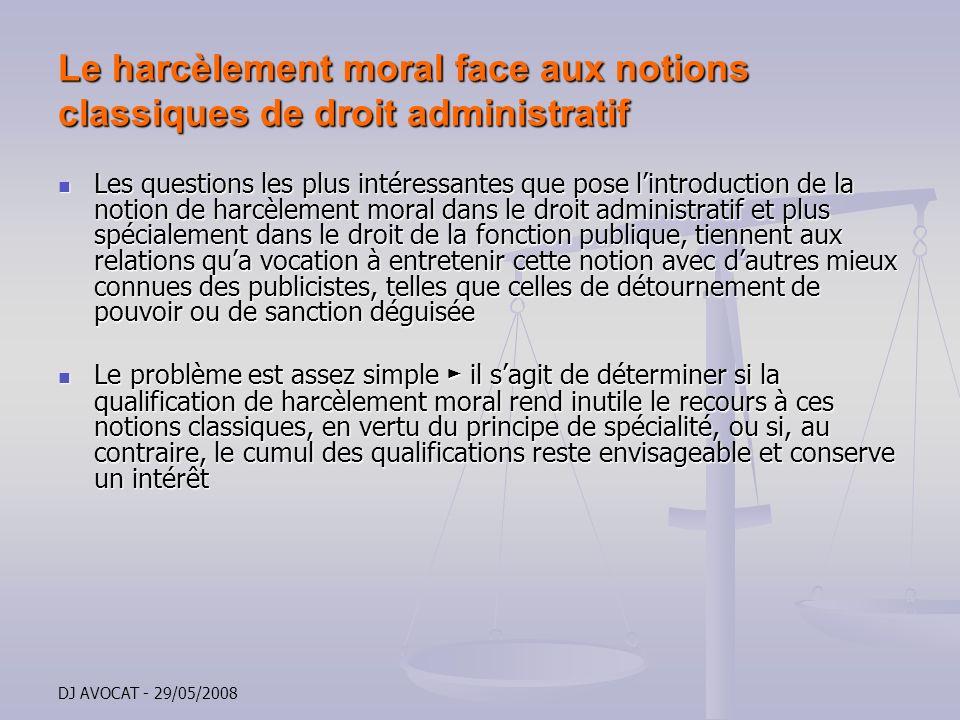 Le harcèlement moral face aux notions classiques de droit administratif