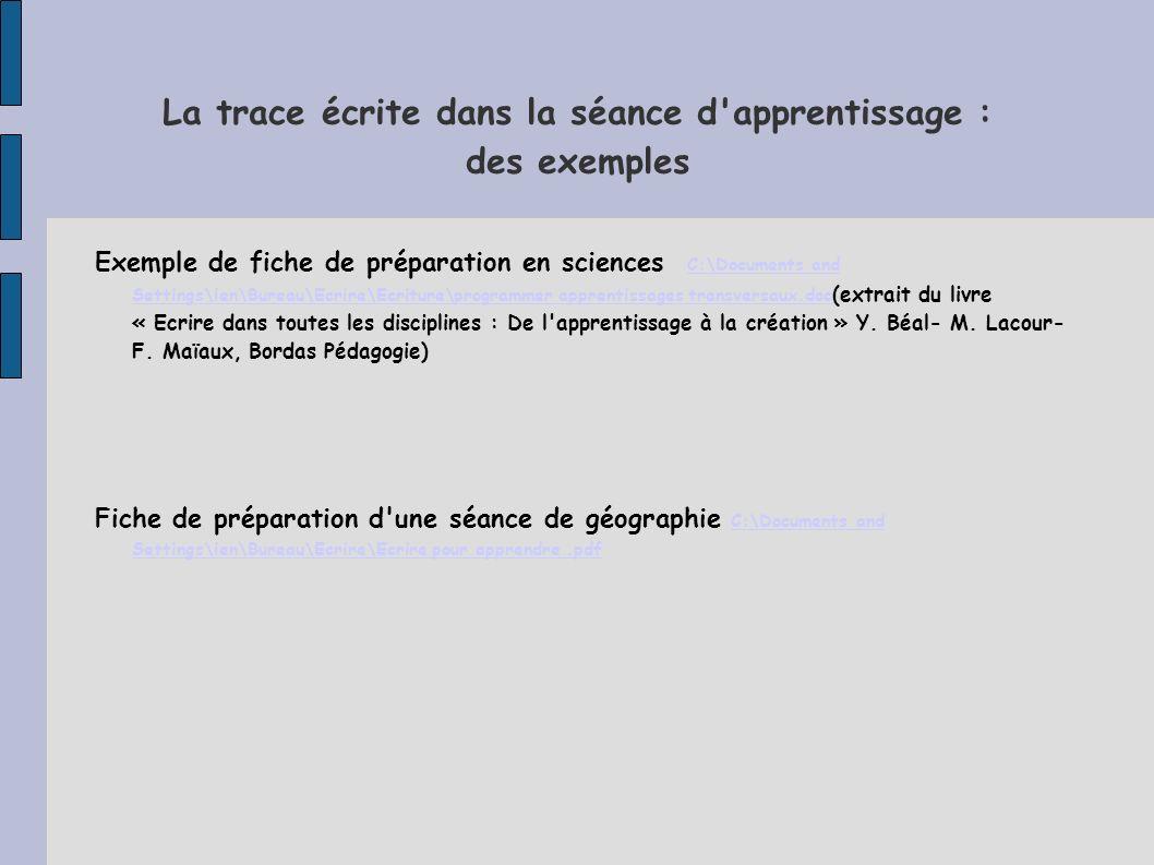 La trace écrite dans la séance d apprentissage : des exemples