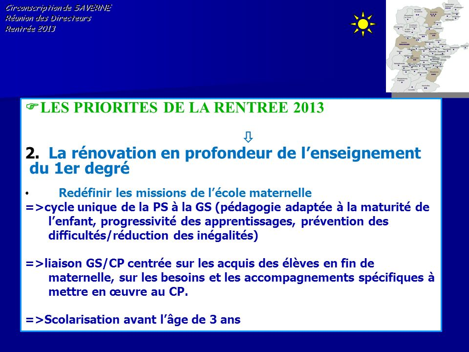LES PRIORITES DE LA RENTREE 2013 