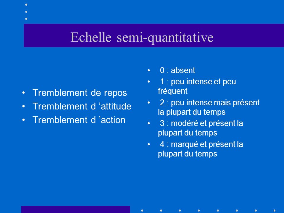 Echelle semi-quantitative