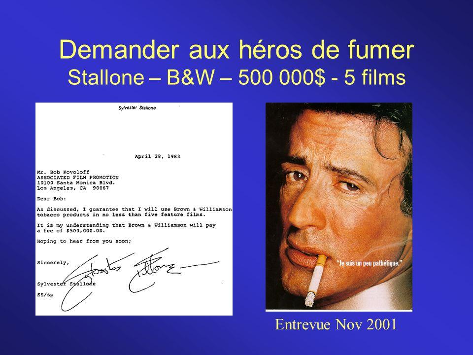 Demander aux héros de fumer Stallone – B&W – 500 000$ - 5 films