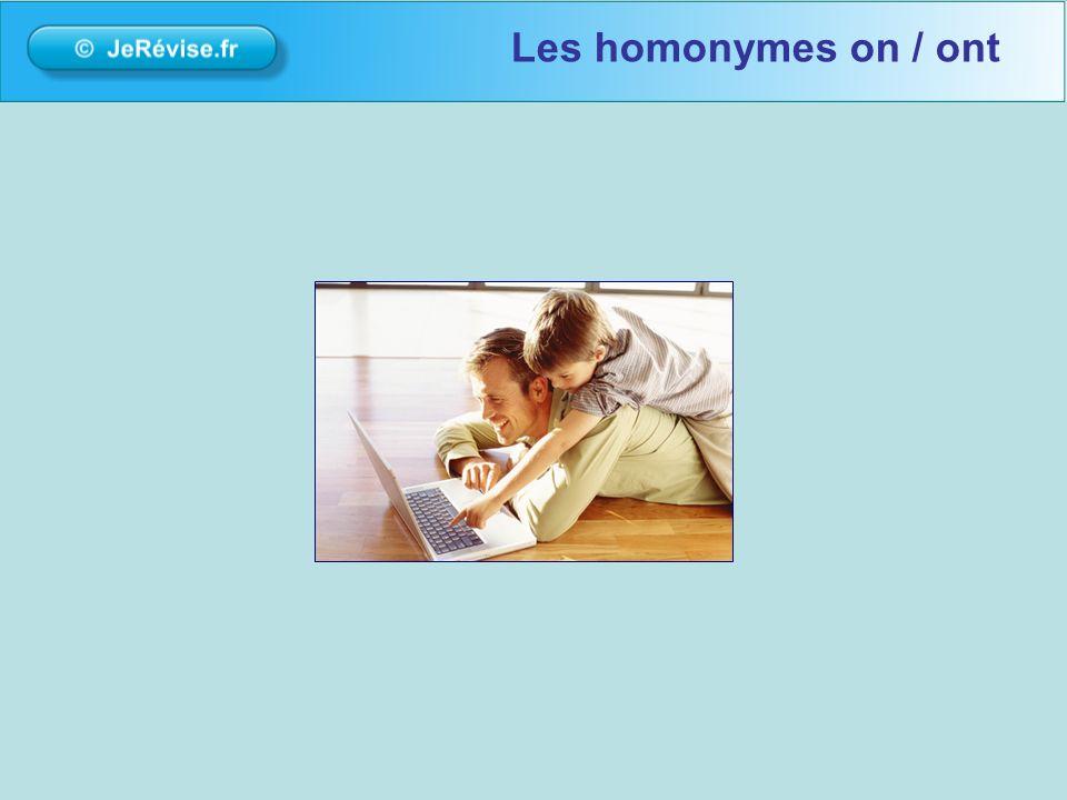 Les homonymes on / ont bonour bienvenue sur la plateforme de soutien scolaire Jerevise.fr.