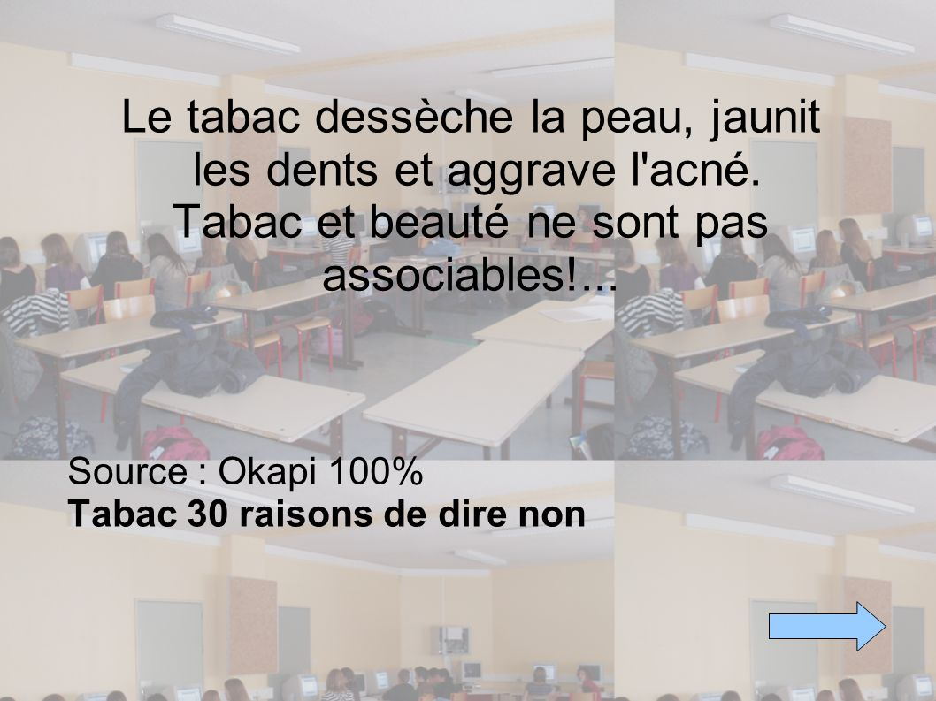 Source : Okapi 100% Tabac 30 raisons de dire non