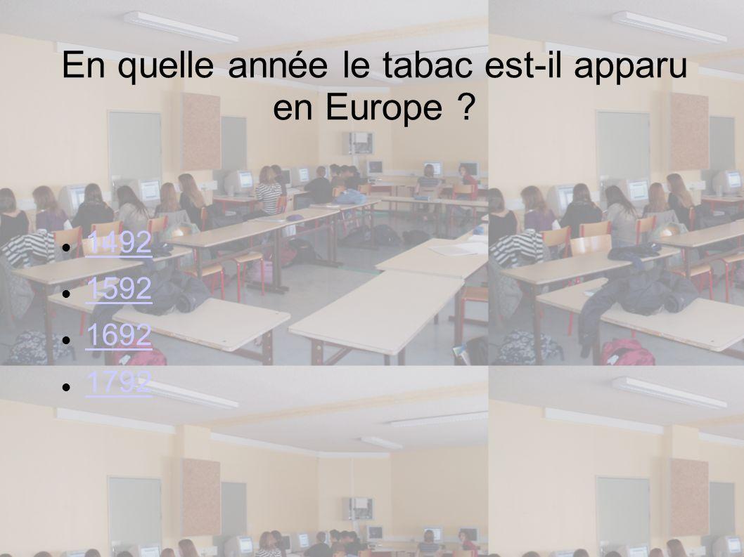 En quelle année le tabac est-il apparu en Europe