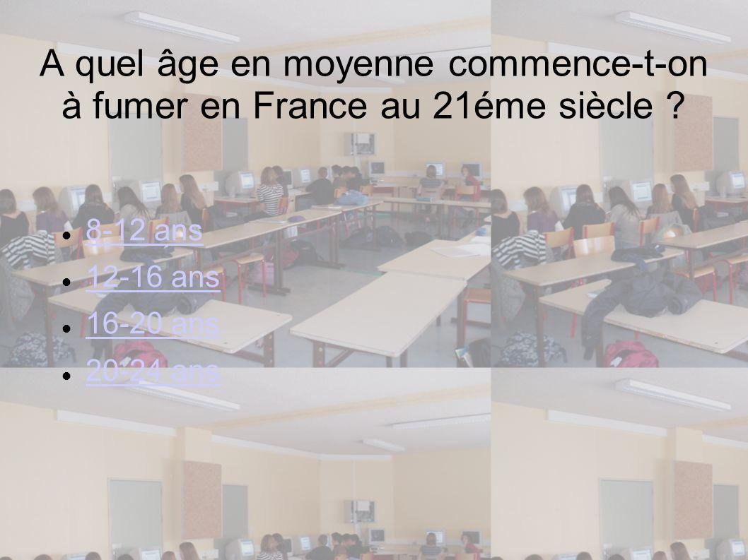 A quel âge en moyenne commence-t-on à fumer en France au 21éme siècle
