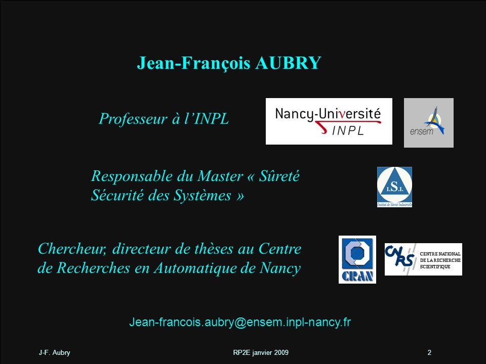 Jean-François AUBRY Professeur à l'INPL