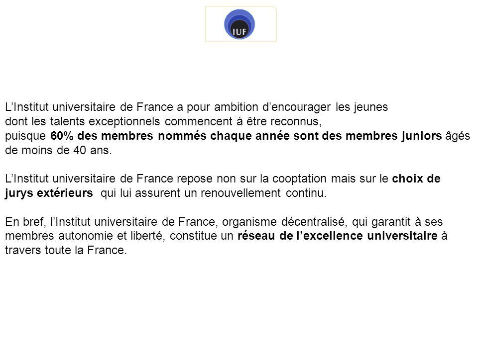 L'Institut universitaire de France a pour ambition d'encourager les jeunes