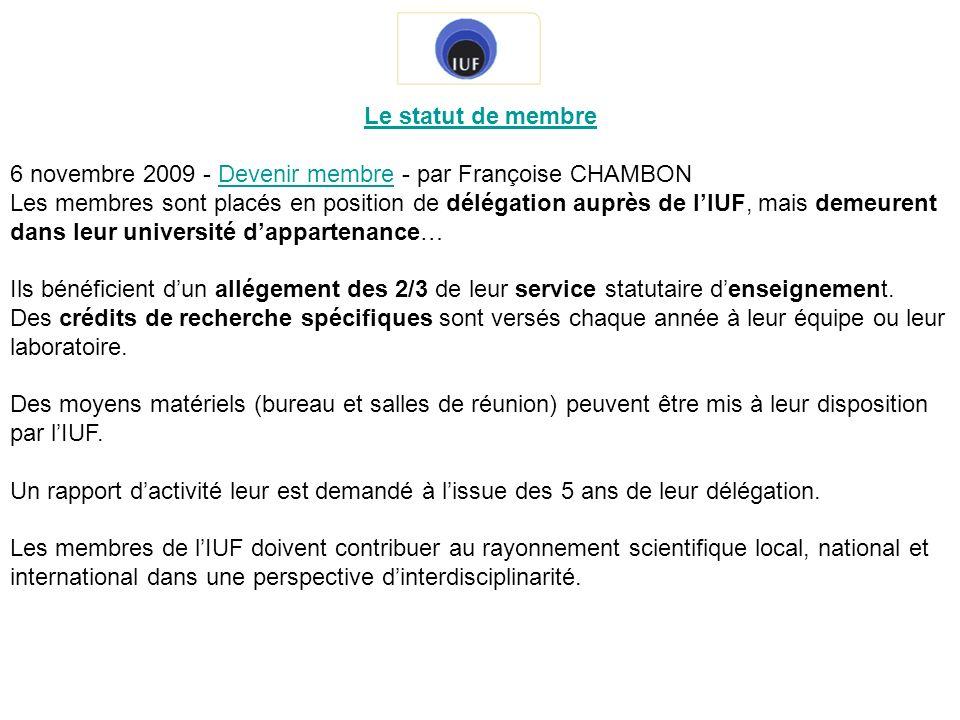 Le statut de membre 6 novembre 2009 - Devenir membre - par Françoise CHAMBON.
