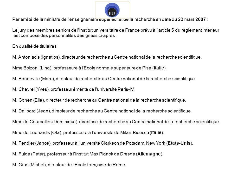 Par arrêté de la ministre de l enseignement supérieur et de la recherche en date du 23 mars 2007 :