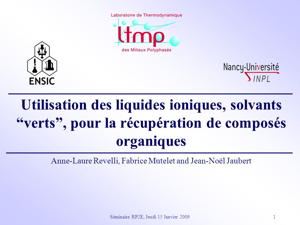 Utilisation des liquides ioniques, solvants verts , pour la récupération de composés organiques