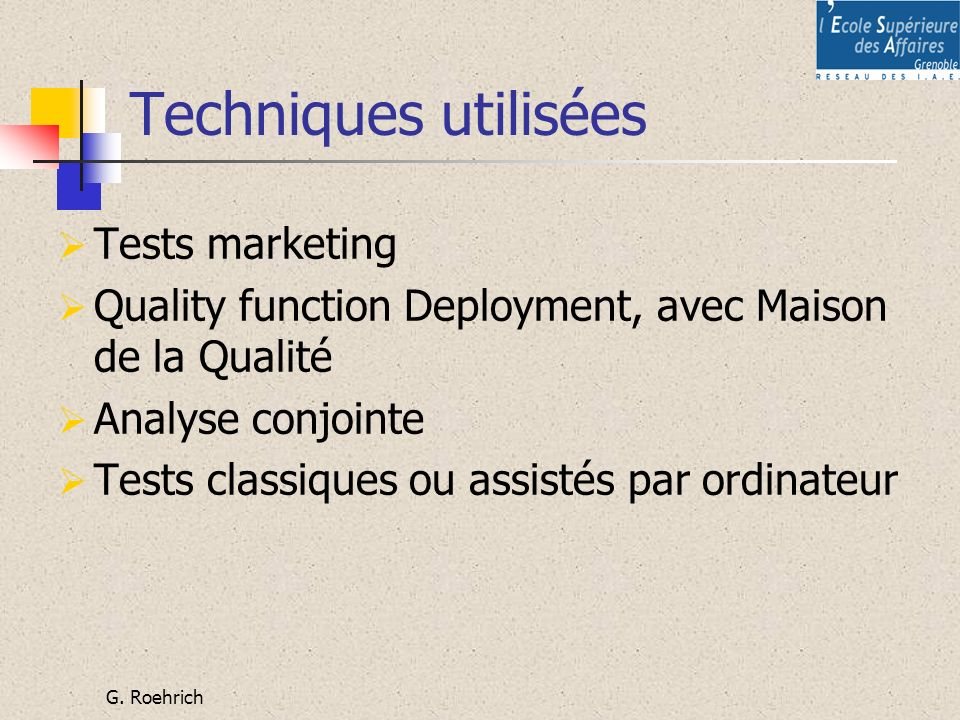 Techniques utilisées Tests marketing