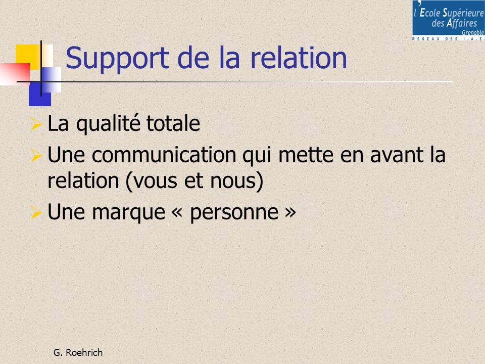 Support de la relation La qualité totale