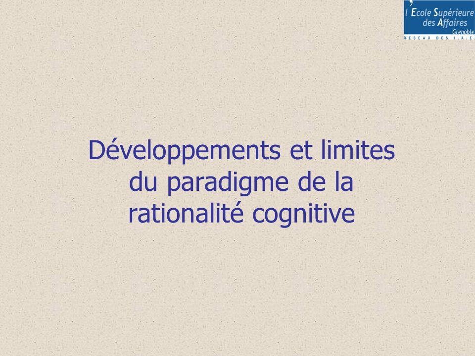 Développements et limites du paradigme de la rationalité cognitive