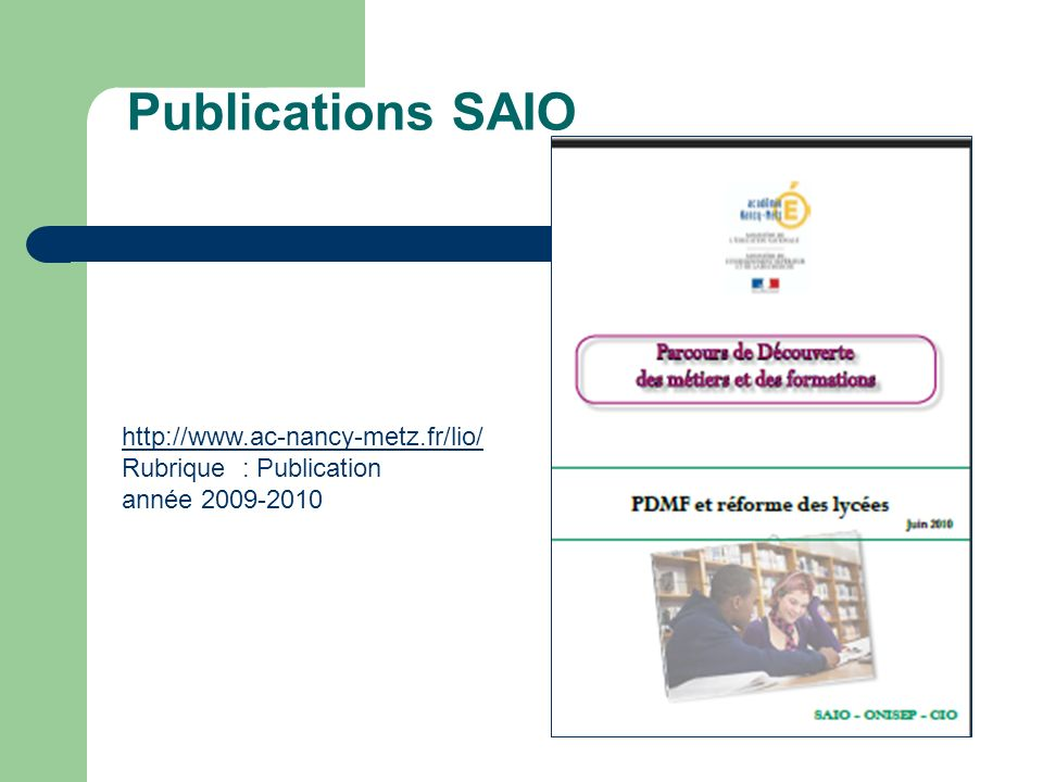 Publications SAIO http://www.ac-nancy-metz.fr/lio/