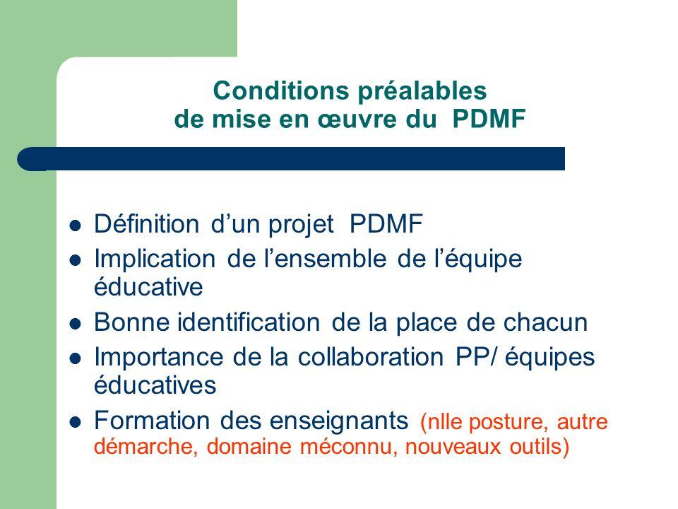 Conditions préalables de mise en œuvre du PDMF