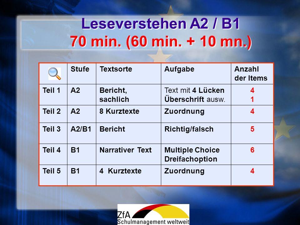 Leseverstehen A2 / B1 70 min. (60 min. + 10 mn.)