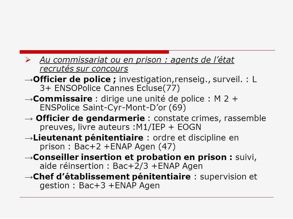 Au commissariat ou en prison : agents de l'état recrutés sur concours