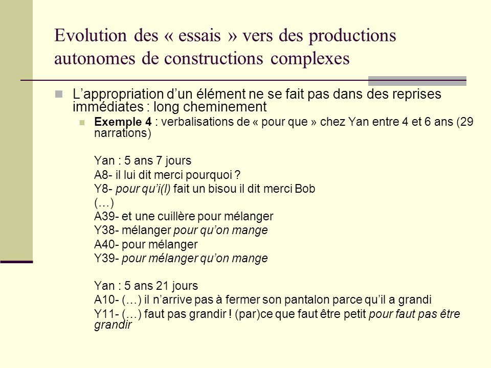 Evolution des « essais » vers des productions autonomes de constructions complexes