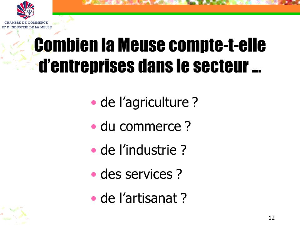Combien la Meuse compte-t-elle d'entreprises dans le secteur …