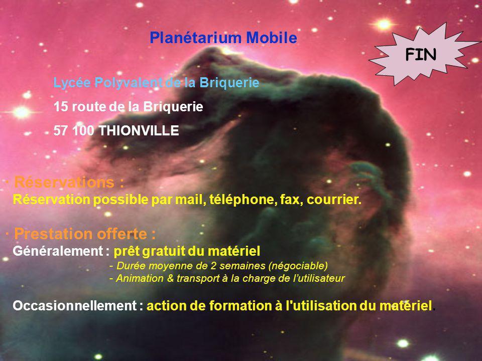 Planétarium Mobile FIN · Réservations : · Prestation offerte :