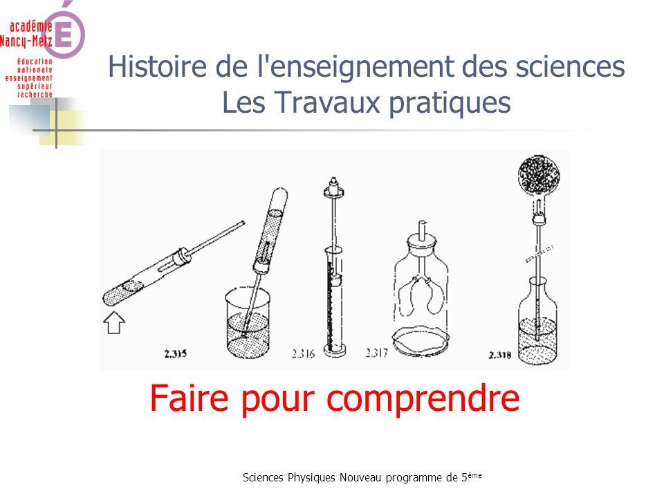 Histoire de l enseignement des sciences Les Travaux pratiques