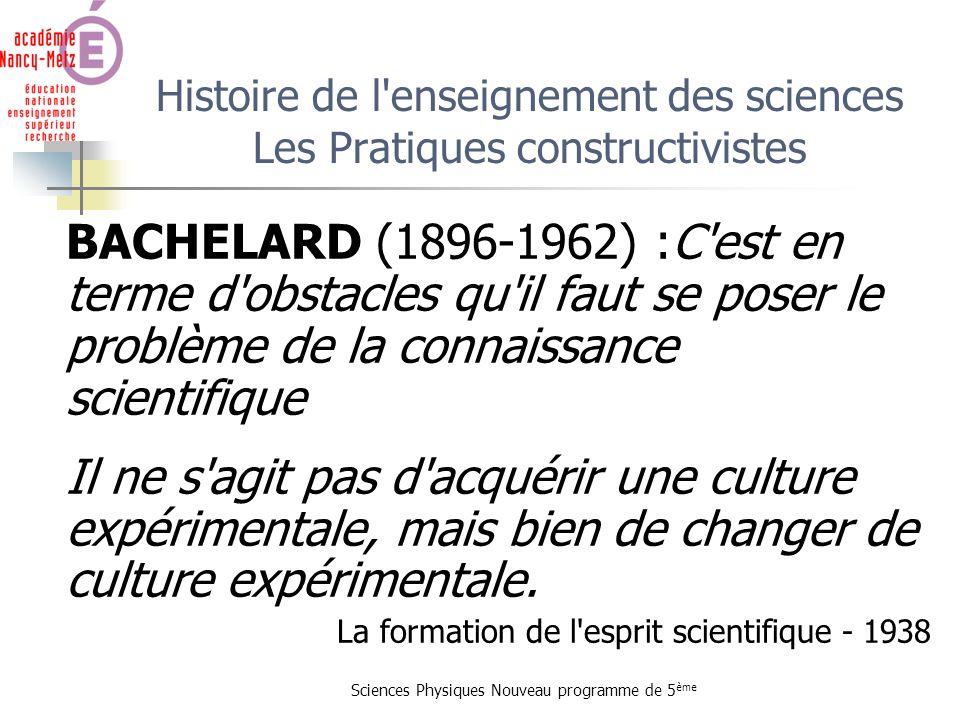 Histoire de l enseignement des sciences Les Pratiques constructivistes