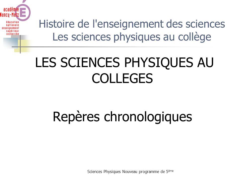 LES SCIENCES PHYSIQUES AU COLLEGES