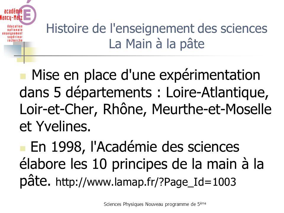 Histoire de l enseignement des sciences La Main à la pâte