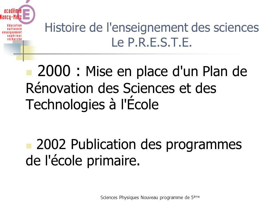 Histoire de l enseignement des sciences Le P.R.E.S.T.E.