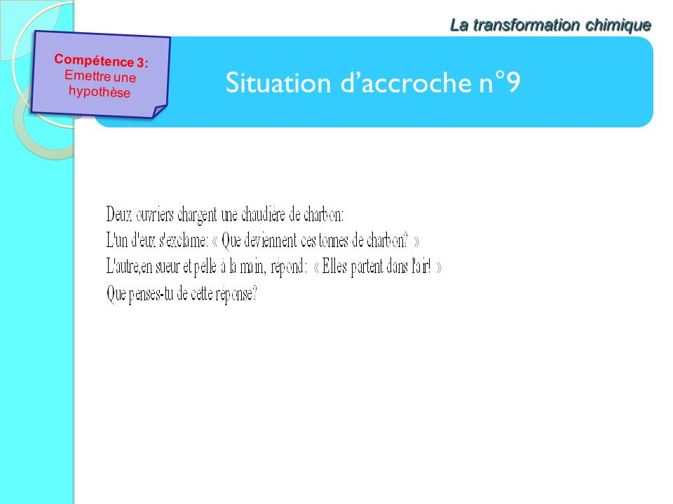 Situation d'accroche n°9