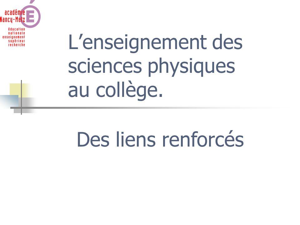 L'enseignement des sciences physiques au collège.
