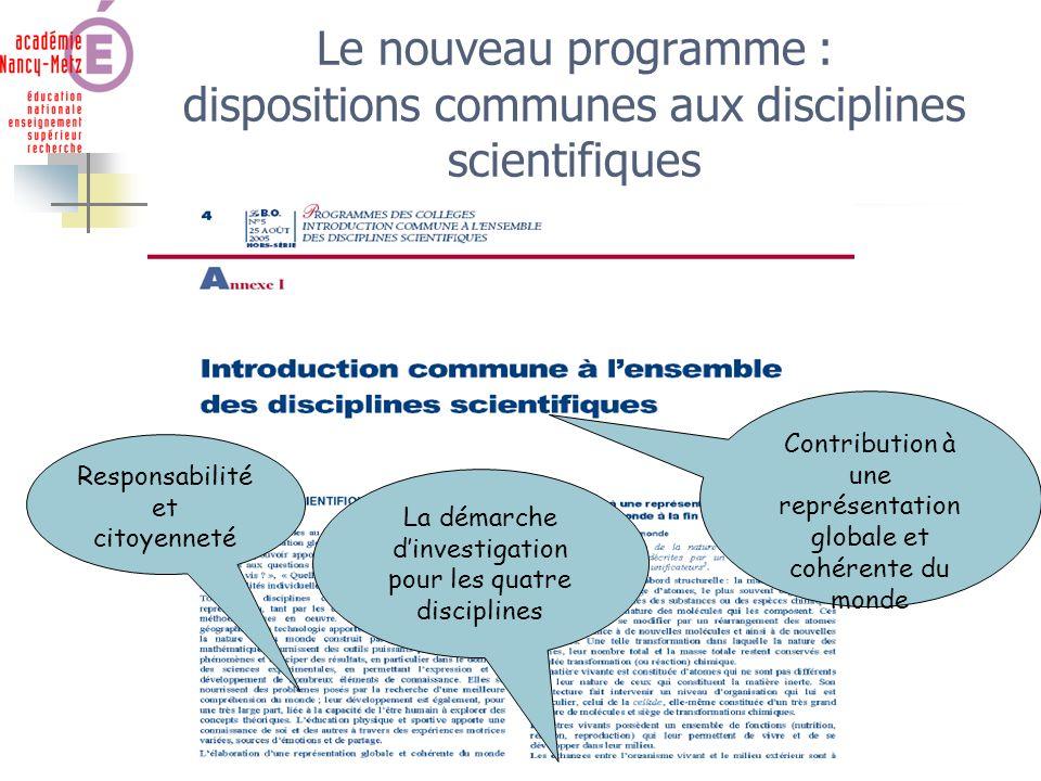Le nouveau programme : dispositions communes aux disciplines scientifiques